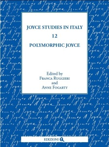 Joyce Studies in Italy 12, Edited by Franca Ruggieri and Anne Fogarty – Edizioni Q, Roma 2012